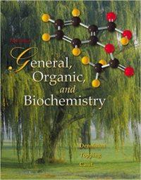 General Oranic & Biochemistry 5/E