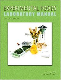 Experimental Foods Laboratory Manual 6/E