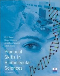 Practical Skills in Biomolecular Science 3/E