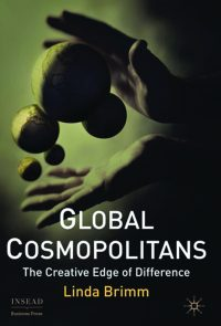 Global Cosmopolitans - The Creative Edgeof Difference