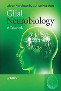 Glial Neurobiology - A Textbook