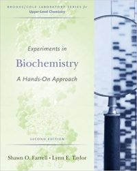Experiments in Biochemistry: A Hands-onApproach 2/E