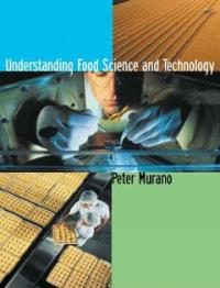 Understanding Food Science & Technology