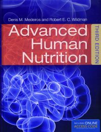 Advanced Human Nutrition 3/E