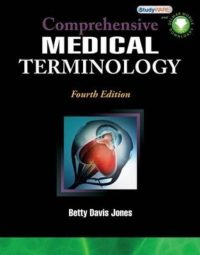 Comprehensive Medical Terminology 4/E