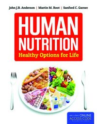 Human Nutrition Healthy Options for Life