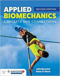 Applied Biomechanics: Concepts & Connections, 2/E