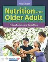 Nutrition for the Older Adult 3/E