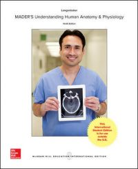 Mader's Understanding Human Anatomy &Physiology 9/E