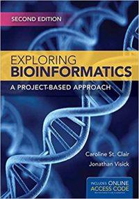 Exploring Bioinformatics 2/E