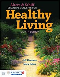 Essential Concepts for Healthy Living 8/E